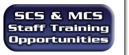 SCS and MCS Staff Training Opportunities