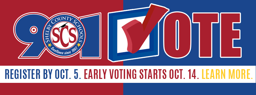901 VOTE | Register by Oct. 5 Early Voting Starts Oct.14 LEARN MORE banner