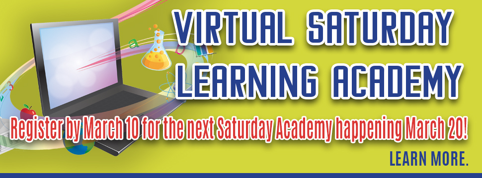 Virtual Saturday Learning Academy banner
