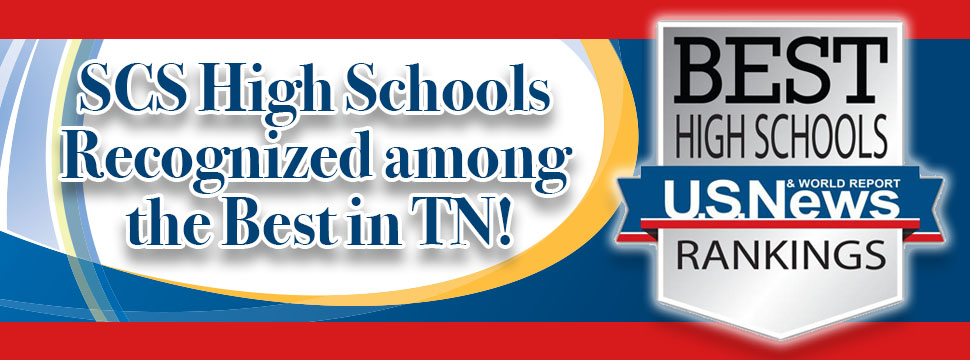 SCS High Schools Recognized among the Best in TN! U.S. News RANKINGS banner