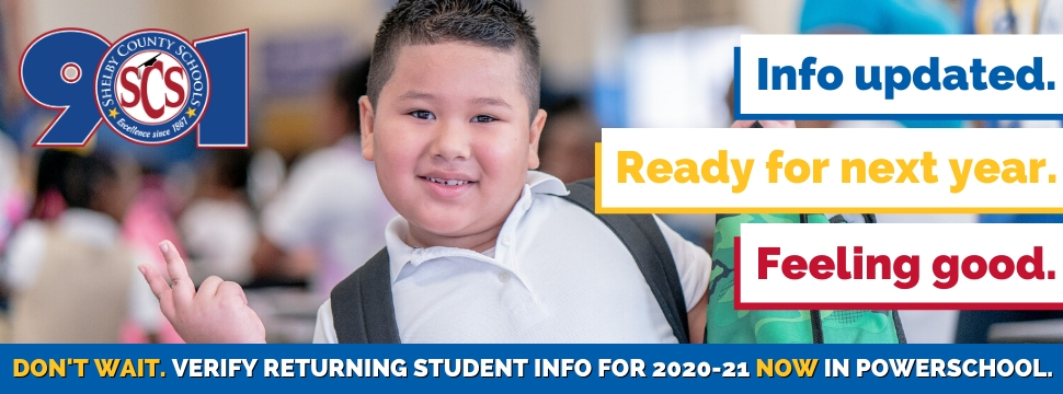 DON'T WAIT. VERIFY RETURNING STUDENT INFO FOR 2020-21 NOW IN POWERSCHOOL. banner