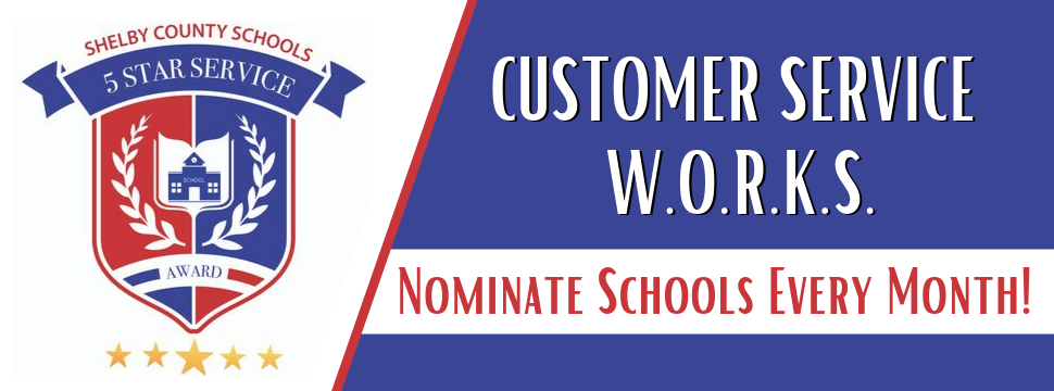 SCS 5 Star Award CUSTOMER SERVICE W.O.R.K.S. Nominate Schools Every Month banner